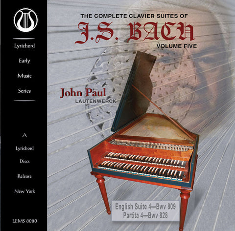 J.S. Bach: The Complete Clavier On Lautenwerck Vol. 5 - English Suite 4 (BWV 809) and Partita 4 (BWV 828) CD LEMS-8080