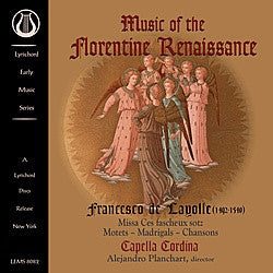 "Layolle: Music of the Florentine Renaissance - Capella Cordina - <font color=""bf0606""><i>DOWNLOAD ONLY</i></font> LEMS-8082"