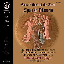 "LEMS-8086 Choral Music of the Great Spanish Masters - Wellesley Chamber Singers - <font color=""bf0606""><i>DOWNLOAD ONLY</i></font>"