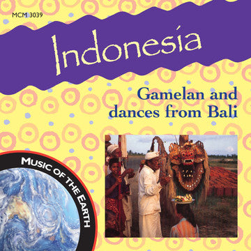 "MCM-3039 - Indonesia: Gamelan and Dances from Bali - <font color=""bf0606""><i>DOWNLOAD ONLY</i></font>"
