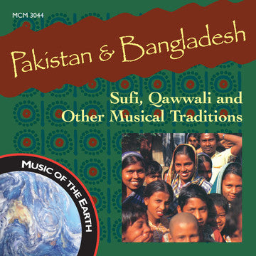 "Pakistan & Bangladesh: Sufi, Qawwali and Other Musical Traditions <font color=""bf0606""><i>DOWNLOAD ONLY</i></font> MCM-3044"