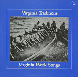 Virginia Traditions: Virginia Work Songs CD