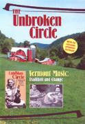 The Unbroken Circle: Vermont Music -Tradition & Change DVD Public Performance Rights Version