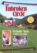 The Unbroken Circle: Vermont Music -Tradition & Change DVD Consumer Version