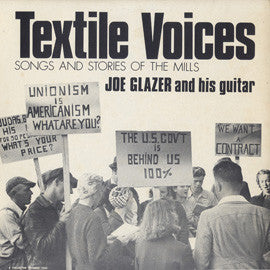 Textile Voices: Songs and Stories of the Mills CD