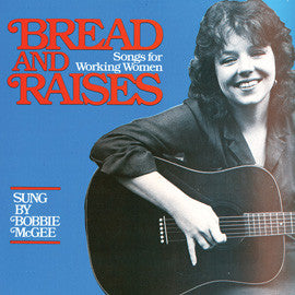 Bread and Raises: Songs for Working Women CD