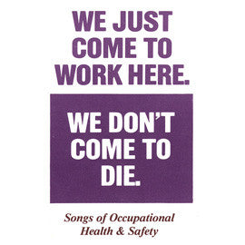 We Just Come to Work Here, We Don't Come to Die CD