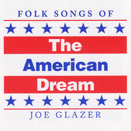 Folk Songs of the American Dream CD