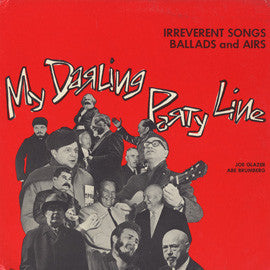 My Darling Party Line: Irreverent Songs, Ballads and Airs CD