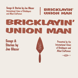 Bricklayin' Union Man CD