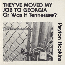 They Moved My Job to Georgia or Was It Tennessee? CD