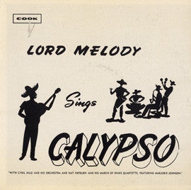 Lord Melody Sings Calypso (1958-59)  CD