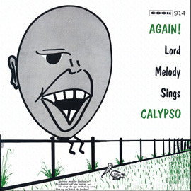 Again! Lord Melody Sings Calypso (1957-58)  CD