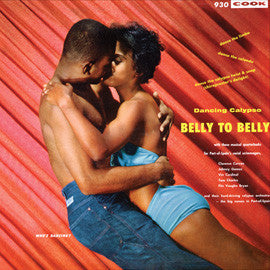 Belly to Belly: Dancing Calypso (1960-61)  Clarence Curvan Calypso Orchestra, Johnny Gomez, Tom Charles CD