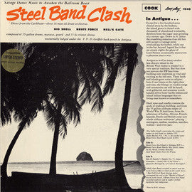Steel Band Clash (1955)  The Brute Force Steel Band, Big Shell Band, Hell Gate Band CD