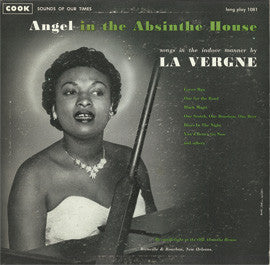 Angel in the Absinthe House: Songs in the Indoor Manner by La Vergne CD