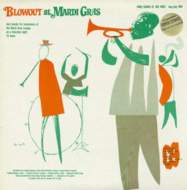 Blowout at Mardi Gras (1955)  Sid Davilla and Freddie Kohlman's Band with Red Camp CD