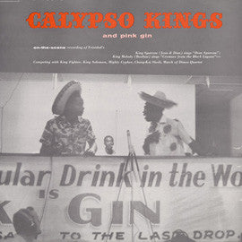Calypso Kings and Pink Gin (Trinidad Carnival Tent) (1957)  CD