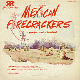 Mexican Firecrackers (Includes Fertility Prayer) (1951)  CD