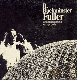 Buckminster Fuller Speaks His Mind CD