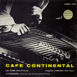 Cafe Continental  Zither and Cimbalom  Viennese Schrammelmusik (1952-53)  CD