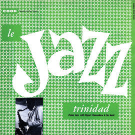 Le Jazz Trinidad (N.D.)  Rupert Clemendore Band CD