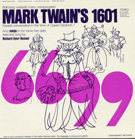 "Richard Dyer-Bennet  Mark Twain's ""1601,"" With Songs in the Same Bold Spirit (not suitable for children) (1962) CD"