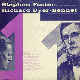 Richard Dyer-Bennet, Vol. 11 (Stephen Foster Songs Sung by Richard Dyer-Bennet) CD
