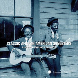 Classic African American Songsters from Smithsonian Folkways CD