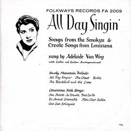 Adelaide Van Wey: All Day Singin', Smoky Mountain and Creole Ballads (1958) CD