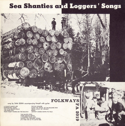 Sam Eskin  Sea Shanties and Loggers' Songs (1951) CD
