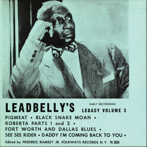 Lead Belly  Lead Belly's Legacy Vol. 3, Early Recordings (1951) CD