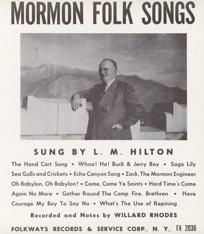 L.M. Hilton  Mormon Folk Songs (1952) CD