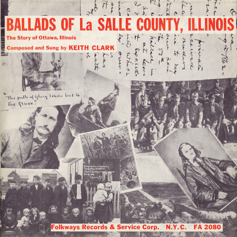 Keith Clark  Ballads of La Salle County, Illinois (1957) CD