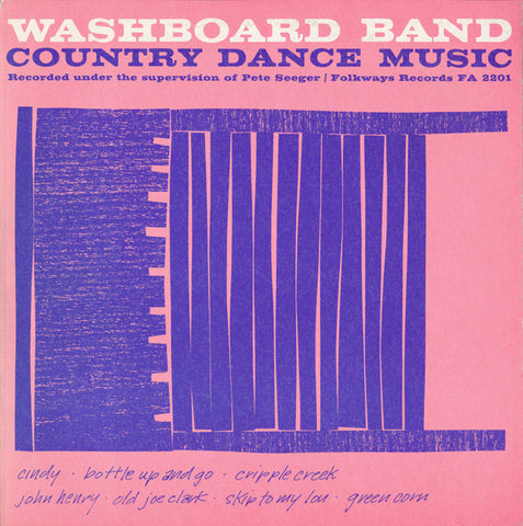 Pete Seeger  Washboard Band-Country Dance Music with Sonny Terry and Brownie McGhee (1956) CD
