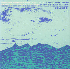 Jean Ritchie  British Traditional Ballads of the Southern Mountains, Vol. 2  Child Ballads (1960) CD