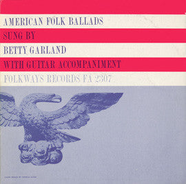 Betty Garland  American Folk Ballads (1964) CD