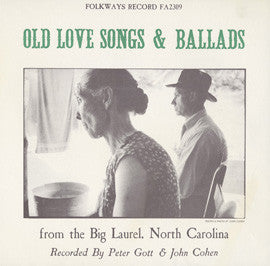 American Folk Anthologies  Old Love Songs and Ballads from the Big Laurel, North Carolina with Dillard Chandler, Lee Wallin, Cas Wallin, others (1964) CD