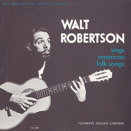 Walt Robertson  Sings American Folk Songs (1959) CD