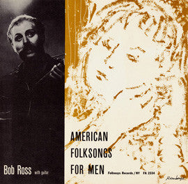 Bob Ross  To You with Love, American Folk Songs for Men (1957) CD