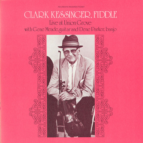Live at Union Grove (1976)  Clark Kessinger CD