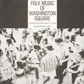 American Folk Anthologies  Folk Music of Washington Square (1962) CD