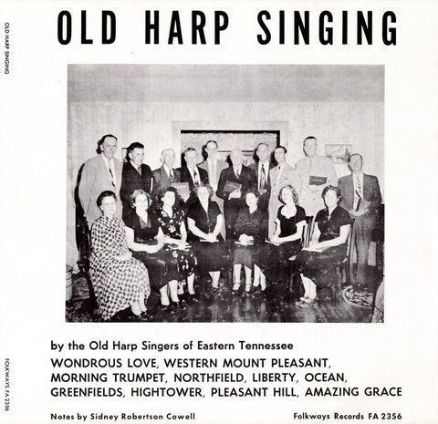 Old Harp Singers of Eastern Tennessee  Old Harp Singing (1951) CD