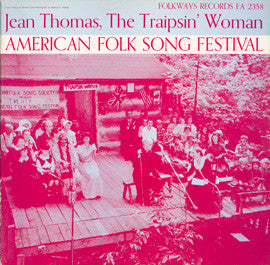 Jean Thomas  American Folk Song Festival, The Traipsin' Woman (1960) CD