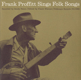 Frank Proffitt  Frank Proffitt Sings Folk Songs (1962) CD