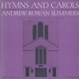 Andrew Rowan Summers  Hymns and Carols, Early American Religious Songs (1951) CD