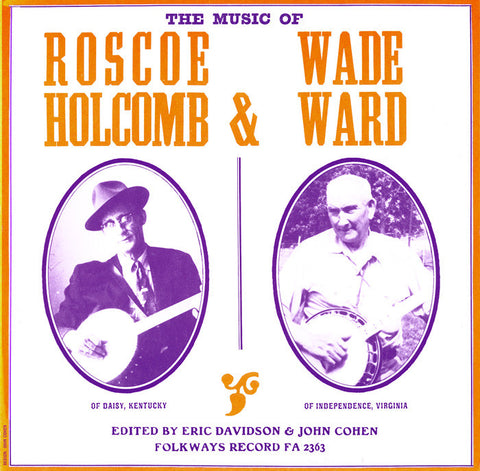 Roscoe Holcomb  The Music of Roscoe Holcomb and Wade Ward (1962) CD