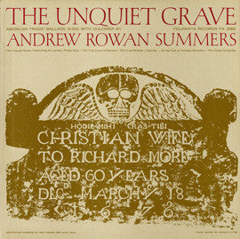 Andrew Rowan Summers  The Unquiet Grave and Other American Tragic Ballads (1951) CD