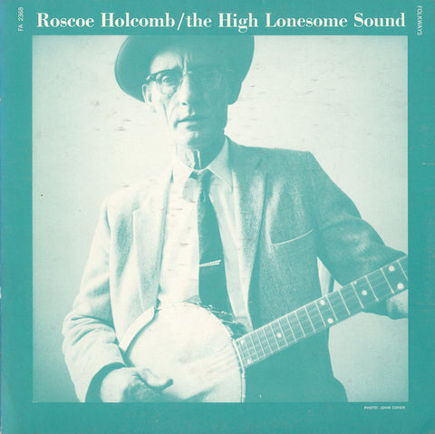 Roscoe Holcomb  The High Lonesome Sound (1965) CD