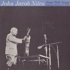 John Jacob Niles Sings Folk Songs (1964) CD